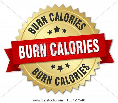 Burn Calories 3D Gold Badge With Red Ribbon