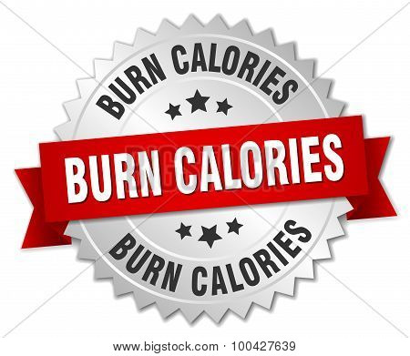Burn Calories 3D Silver Badge With Red Ribbon