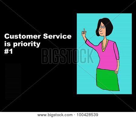 Customer Service Priority #1