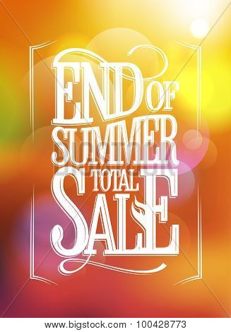 End of summer total sale text design against sunny bokeh  backdrop.