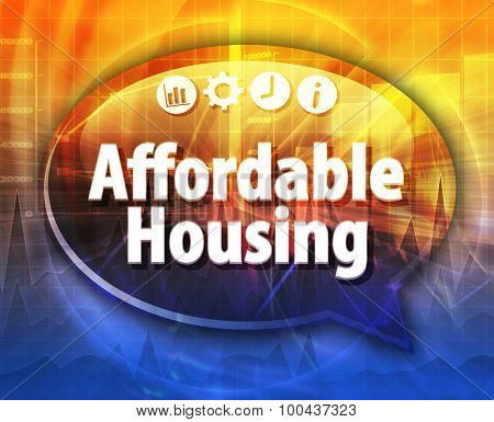 Affordable housing Business term speech bubble illustration