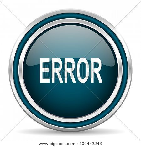 error blue glossy web icon with double chrome border on white background with shadow