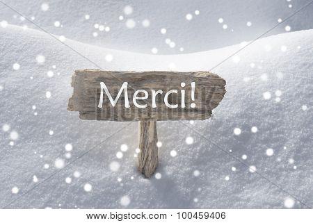 Christmas Sign Snow Snowflake Merci Mean Thank You