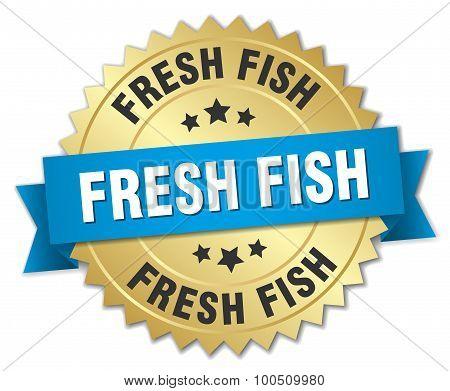 Fresh Fish 3D Gold Badge With Blue Ribbon