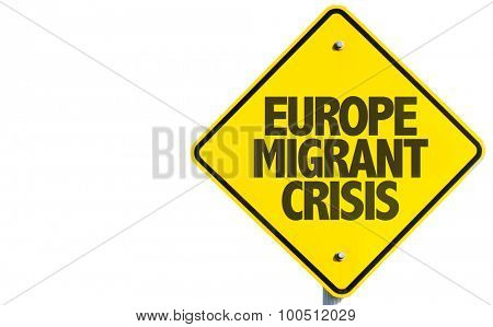 Europe Migrant Crisis sign isolated on white background