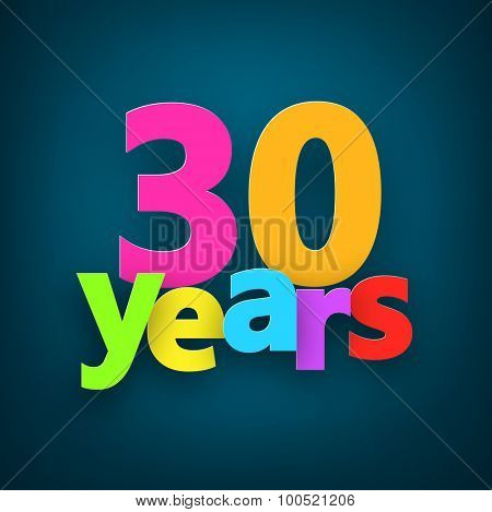 Thirty years paper colorful sign over dark blue. Vector illustration.