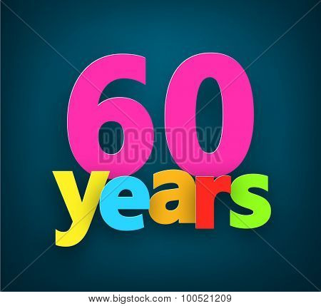 Sixty years paper colorful sign over dark blue. Vector illustration.