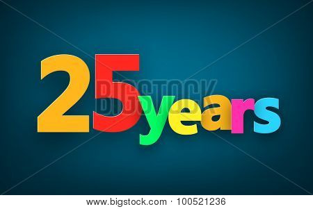Twenty five years paper colorful sign over dark blue. Vector illustration.