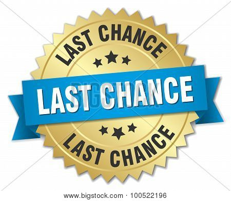 Last Chance 3D Gold Badge With Blue Ribbon