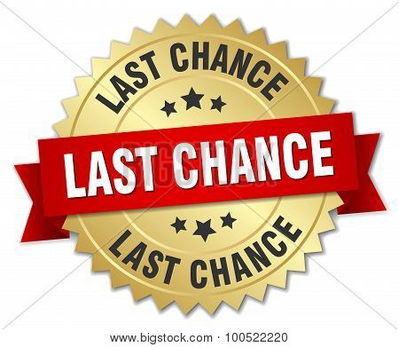 Last Chance 3D Gold Badge With Red Ribbon