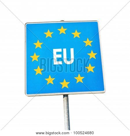 Border Sign Of Europe