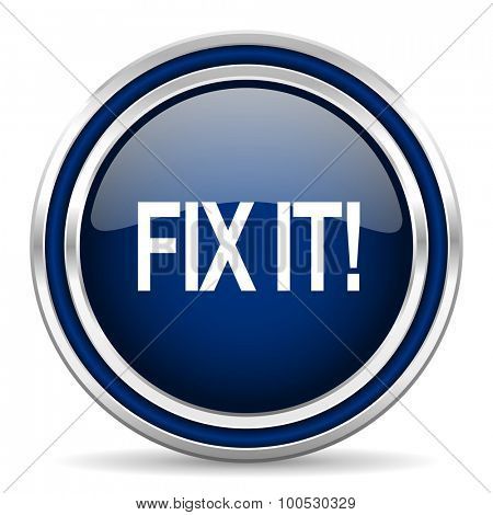 fix it blue glossy web icon modern computer design with double metallic silver border on white background with shadow for web and mobile app round internet button for business usage
