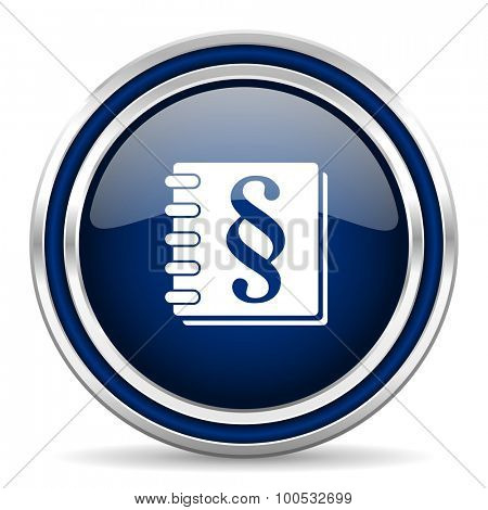 law blue glossy web icon modern computer design with double metallic silver border on white background with shadow for web and mobile app round internet button for business usage