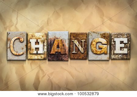 Change Concept Rusted Metal Type