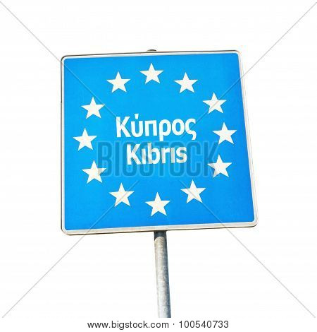 Border Sign Of Cyprus, Europe