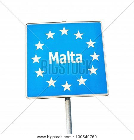 Border Sign Of Malta, Europe