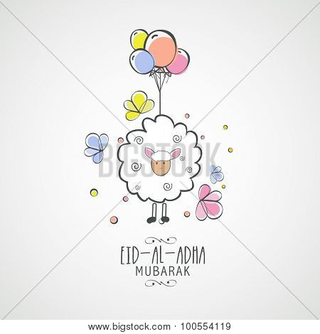 Illustration of sheep with colorful balloon on grey background for Islamic Festival of Sacrifice, Eid-Al-Adha celebration.