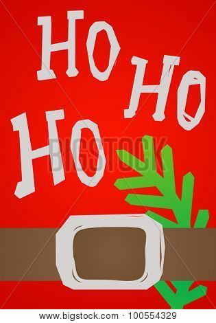 christmas card HO HO HO, Santa belt and green branch