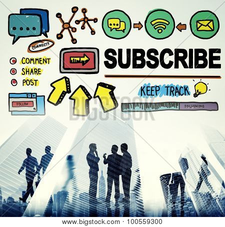 Subscribe Follow Registration Support Media Concept
