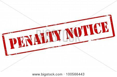 Rubber stamp with text penalty notice inside vector illustration