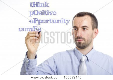 Think Positive Opportunity Comes Hope Concept