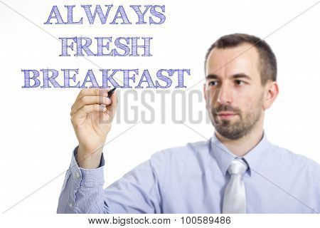 Always Fresh Breakfast