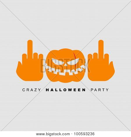 Crazy Halloween Party. Pumpkin Shows Fuck. Scary Monster For A Terrible Holiday. Vector Poster