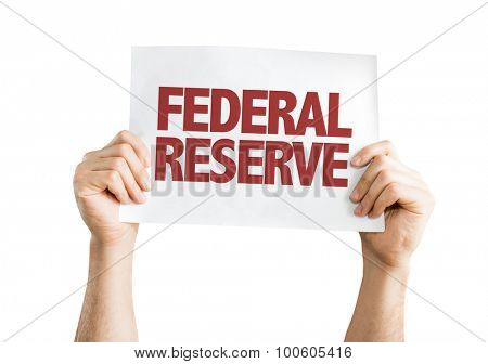 Federal Reserve placard isolated on white