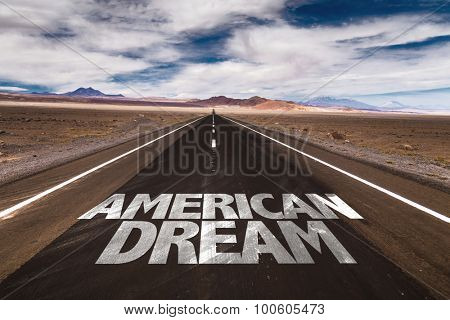American Dream written on desert road
