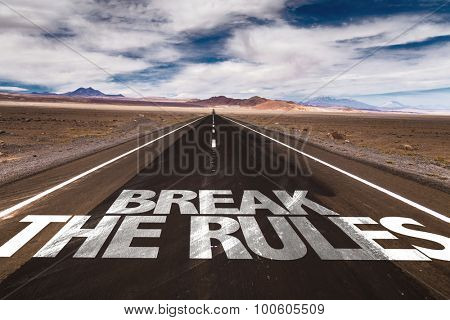Break the Rules written on desert road
