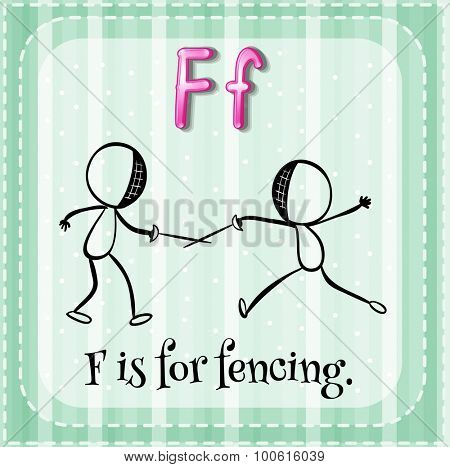 Flashcard letter F is for fencing