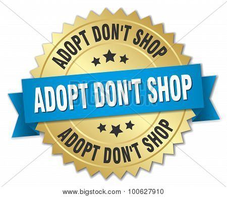 Adopt Dont Shop 3D Gold Badge With Blue Ribbon