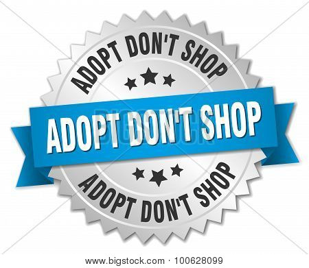 Adopt Dont Shop 3D Silver Badge With Blue Ribbon