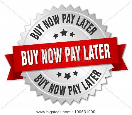 Buy Now Pay Later 3D Silver Badge With Red Ribbon