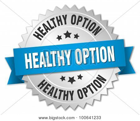 Healthy Option 3D Silver Badge With Blue Ribbon