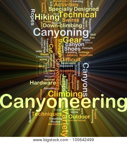 Background concept wordcloud illustration of canyoneering glowing light