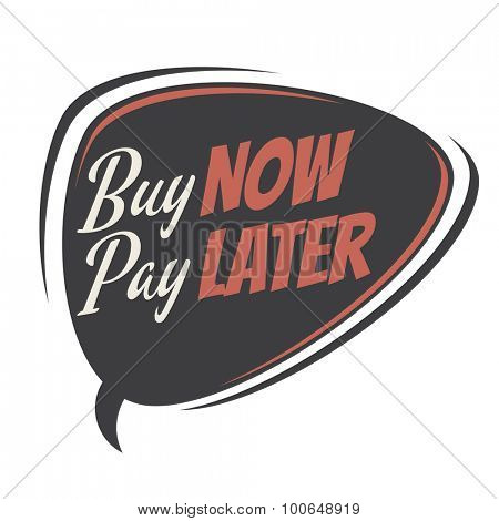 buy now pay later retro speech bubble