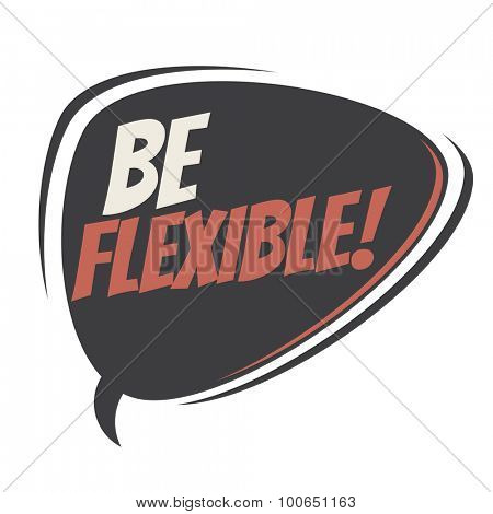 be flexible retro speech balloon