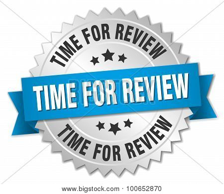 Time For Review 3D Silver Badge With Blue Ribbon