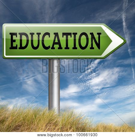 college education or study at university or high school and get a degree and graduate