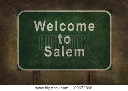 Welcome To Salem Roadside Sign, With Distressed Ominous Background