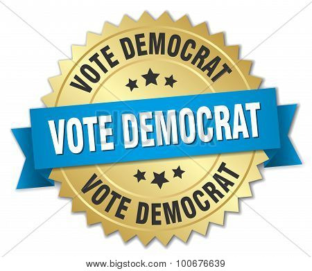 Vote Democrat 3D Gold Badge With Blue Ribbon