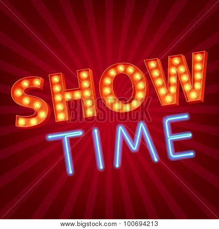 Show time neon and bulb letters advertisment vector illustration.