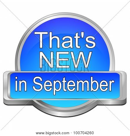 That's new in September Button