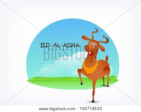 Greeting card design with funny goat on nature view background for Islamic Festival of Sacrifice, Eid-Al-Adha celebration.
