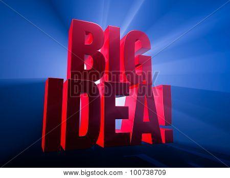 Big, Bold Idea!