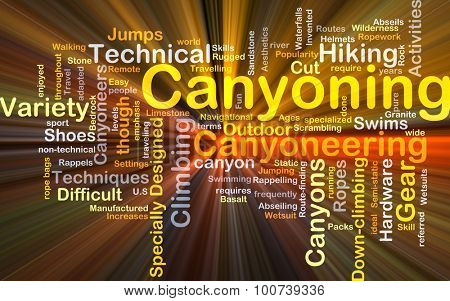 Background concept wordcloud illustration of canyoning glowing light