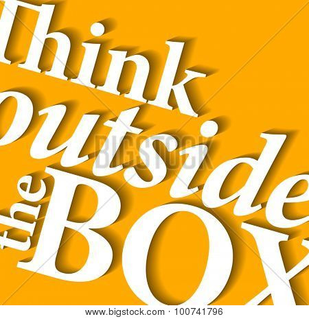Minimalistic typographic motivational quote: Think outside the box
