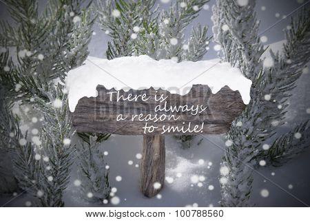 Christmas Sign Snowflakes Fir Tree Text Reason Smile