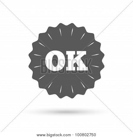 Ok sign icon. Positive check symbol.